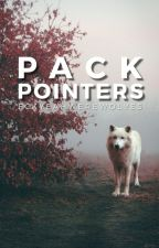 Pack Pointers by FckYeahWerewolves