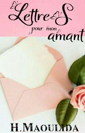 Lettres Pour Mon Amant Chapitre 4 Wattpad