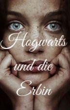 ~Hogwarts und  die Erbin⚡️~ by mxnx05
