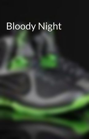 Bloody Night by Dunkman