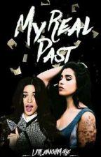 My Real Past | Camren [PL]  by _LittleNightmare_