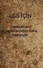 LGS İÇİN by rumeysabsy68