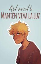 #2 Mantén viva la luz by AlexMortem