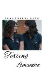 Texting | Limantha  by Y-BabyGirl