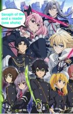 Seraph of the end x reader one shots (open request) by madelyn_vil
