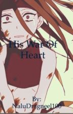 His War Of Heart  ( Envy x Reader) by Nalu_Dragneel100