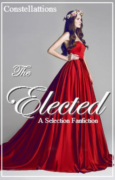 The Elected ( An Elite Fanfiction )