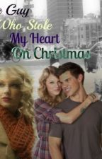 The Guy Who Stole My Heart On Christmas by my_beautifuldisaster