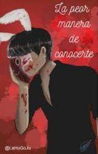 LA PEOR MANERA DE CONOCERTE (KILLER JK & TN) by Laurees_Gonza