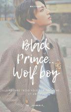 Wolf Boy And Black Prince.ᴶᴵᴷᴼᴼᴷ by _JijiMin-P_