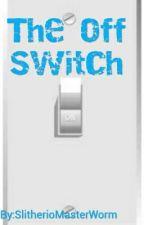 The Off-Switch  by UnderAverageOriginal
