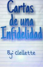 Cartas de una Infidelidad by Clellette