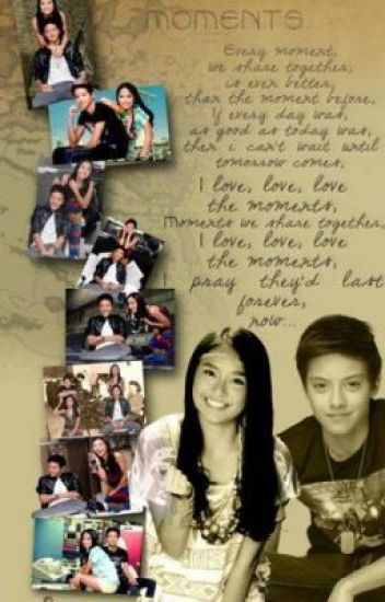 Moments ( Kathniel FF ) complete