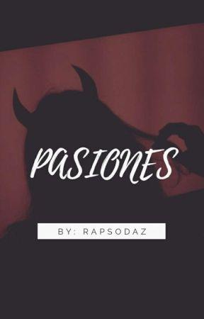 PASIONES by RapsodAz