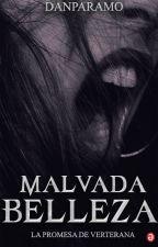 Malvada Belleza© by Danparamo