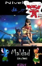 Nivel de Maldad [Lilo y Stitch] by CJGV17