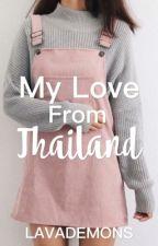 My Love From Thailand (Marc Kamikaze) by Lavademonxx
