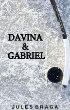 Davina & Gabriel | ✓ by JulesBraga