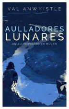 Aulladores Lunares » l.s by lachrimose