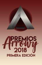 Premios Arrowy 2018 - INSCRIPCIONES CERRADAS by Editorial_Arrowy