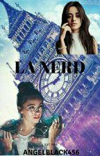 La nerd (Camila Cabello Y Tu) by flashback678