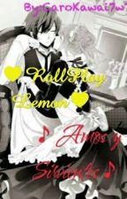 ♥RollPlay Lemon♥ ♪Amos y Sirvientes♪ ♦NekosxHumanos♦ by Abby_Sad
