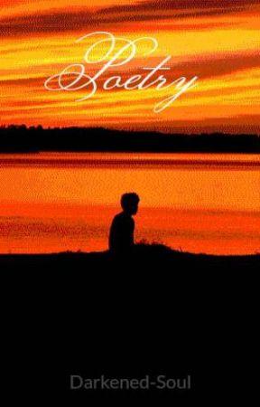Poetry by Darkened-Soul