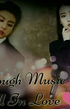 Through music we fall in love❤ by Syer02sya