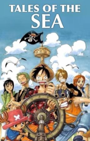 Tales Of The Sea One Piece One Shots Luffy The Death