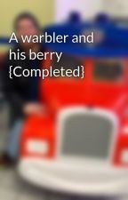 A warbler and his berry {Completed} by 626edge