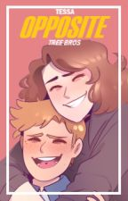 Opposite || Tree Bros || DEH by BittersweetArmin