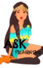Ask Pocahontas by xXx-Pocahontas-xXx