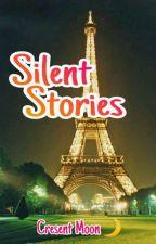 Silent Stories by Harleenxira