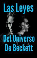 Las Leyes del Universo de Beckett by Eriada-Casbeks