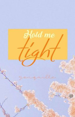 Đọc truyện VMIN | HOLD ME TIGHT (√)