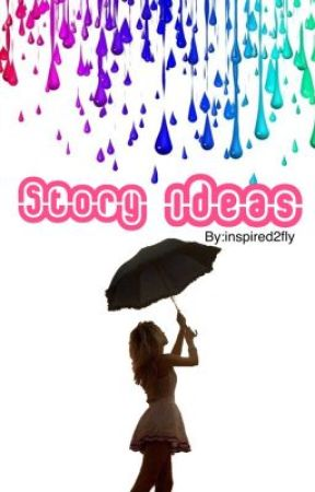 Story ideas by inspired2fly