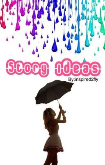 Story ideas