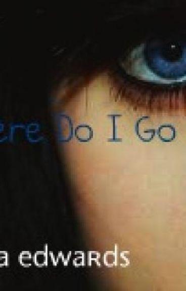 Where Do I Go Now?