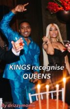 KINGS recognise QUEENS♔ by drizzymamii
