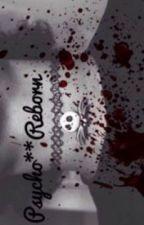 Psycho**Reborn by TheBrony_