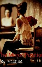 The Mirror Position by PG4044