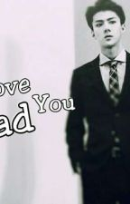 I Love You Dad by joya_kim