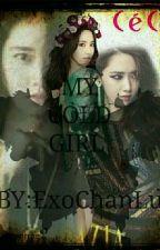 MY COLD GIRL (EXO FANFIC)  by ExoChanLu