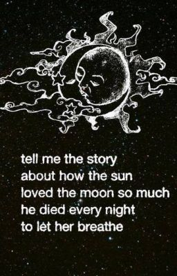 The Story Of The Sun And The Moon Wattpad