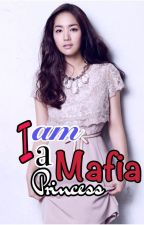 I am a MAFIA Princess by QueenMary_14