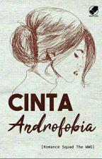 Cinta Androfobia - Kelas Romance TheWWG by bawelia-