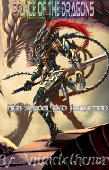 Prince of the Dragons (Highschool DxD fanfiction) - animetothemax