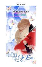 [ Sư - Yết ] [ Tạm Drop ] Học Cách Yêu Em by Abisama680