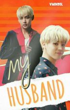 MY HUSBAND (VMIN) (completed)  by vmin95l