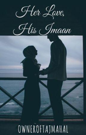 Her Love, His Imaan by OwnerOfTajMahal